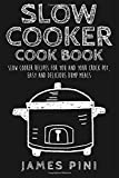 Slow Cooker Cookbook: Slow Cooker Recipes for You and Your Crock Pot