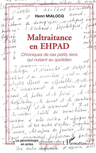 Maltraitance en EHPAD par Henri Mialocq