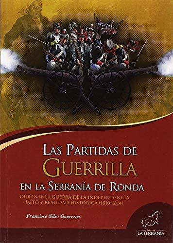 Las partida de guerrilla en la Serranía de Ronda