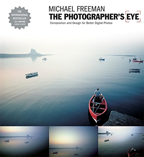 the-photographers-eye-composition-and-design-for-better-digital-photographs-composition-and-design-f