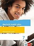deutsch.kombi plus 7. Differenzierende Allgemeine Ausgabe: Schülerbuch Klasse 7 (deutsch.kombi plus. Differenzierende Ausgabe ab 2015)