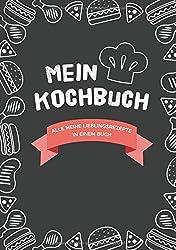 Mein Kochbuch zum Selberschreiben: Eigene Rezepte sammeln - 80 Seiten, cooles Design