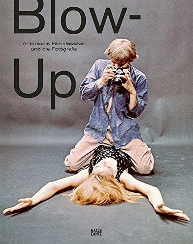 Blow-Up: Antonionis Filmklassiker und die Fotografie