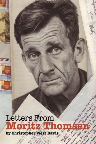 Letters from Moritz Thomsen: Peace Corps Legend by Christopher West Davis (2011-10-11)