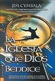 Iglesia Que Dios Bendice: Dios Esta Buscando Iglesias Que Anhelan Diariamente La Autoridad de Su Presencia
