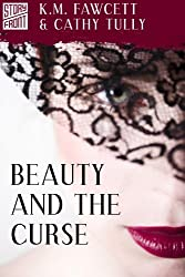 Beauty and the Curse (A Short Story)