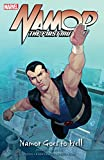 Image de Namor: The First Mutant Vol. 2: Namor Goes To Hell