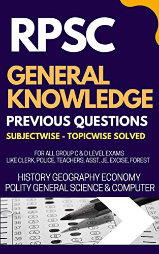 RPSC General Knowledge Previous Year Question Bank for All Exams: : RPSC RAJASTHAN (English Edition)