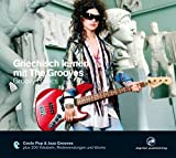 Griechisch lernen mit The Grooves: Groovy Basics.Coole Pop & Jazz Grooves/Audio-CD mit Booklet (The...