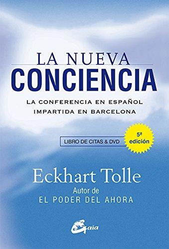La Nueva Conciencia. La Conferencia En Español Impartida En Barcelona (Espiritualidad)