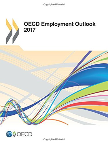 OECD Employment Outlook 2017: Edition 2017: Volume 2017