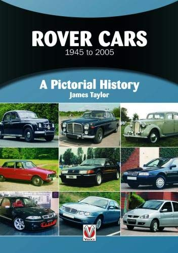 Rover Cars 1945 to 2005: A Pictorial History (2005 Montego)