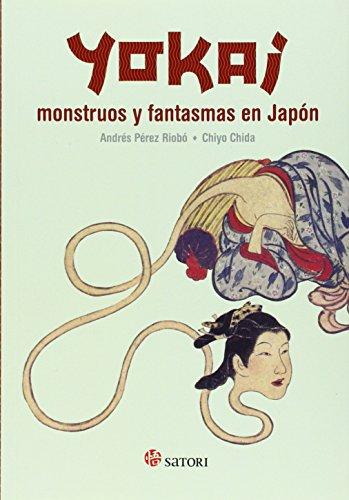 Yokai. Monstruos y fantasmas en Japón (Mitología) por Andrés Pérez Riobó
