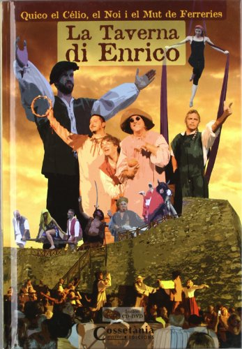 Descargar Libro La Taverna di Enrico: Inclou un CD amb la banda sonora de La Taverna di Enrico i un DVD amb la gravació íntegra de l'espectacle + extres (making off, trailers, videoclips, etc...) (Altres) de Jordi Fusté