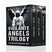 Vigilante Angels Trilogy: The Complete Boxed Set (English Edition)