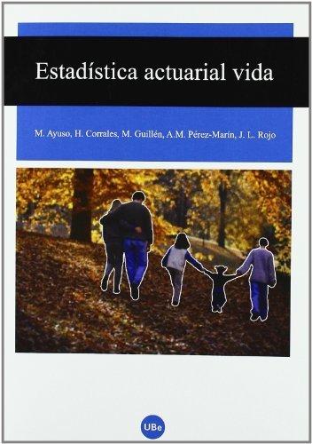 Estadística actuarial vida de Corrales Herrero, Helena (2007) Tapa blanda