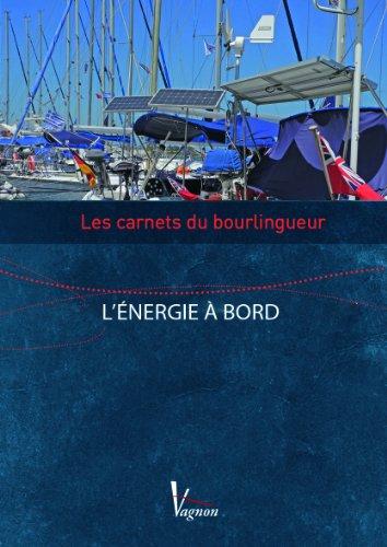 Carnets-Bourlingueurs l'Energie a Bord