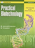 Practical Biotechnology: Methods & Protocols