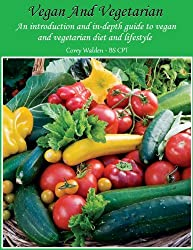Vegan And Vegetarian (Topics In Health Book 4) (English Edition)