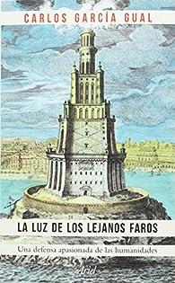 La luz de los lejanos faros par Carlos García Gual