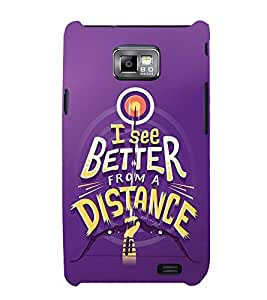 FUSON See Better From Distance 3D Hard Polycarbonate Designer Back Case Cover for Samsung Galaxy S2 I9100 :: Samsung I9100 Galaxy S Ii