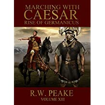 Marching With Caesar: Rise of Germanicus (English Edition)