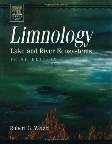 Limnology: Lake and River Ecosystems par Robert G. Wetzel