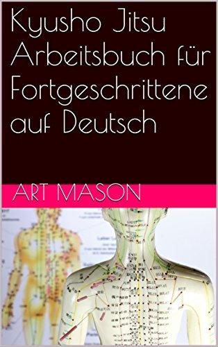 Kyusho Jitsu Arbeitsbuch für Fortgeschrittene auf Deutsch (German ...