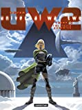 Universal War Two, Tome 2 - La Terre Promise