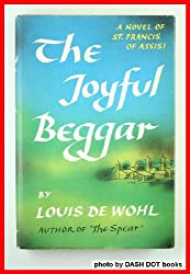 The joyful beggar : a novel of St. Francis of Assisi