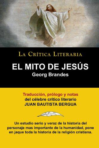 El Mito De Jesus de Georg Brandes, Colección La Crítica ...