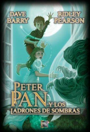 Peter Pan y los ladrones de sombras (Starcatchers) por Dave Barry