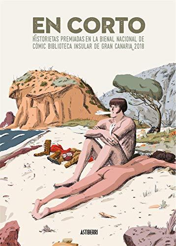 En corto. Historietas premiadas en la Bienal Nacional de Cómic Biblioteca Insular de Gran Canaria 2018 (Sillón Orejero)