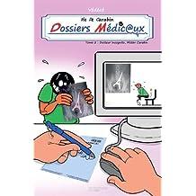 Vie de carabin - Dossiers Médicaux, Tome 2 :