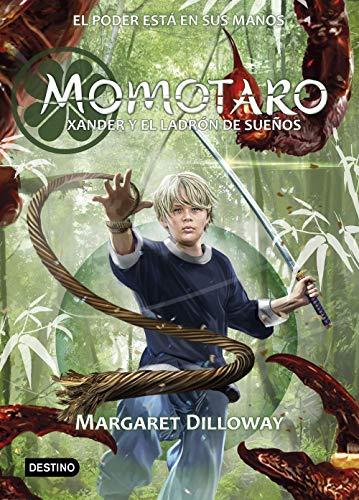 Momotaro. Xander y el ladrón de sueños (Isla del Tiempo)