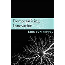 Democratizing Innovation (MIT Press)