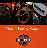 "Harley Davidson ""More Than A Sound!"""