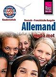 Reise Know-How Kauderwelsch Allemand - mot à mot (Deutsch als Fremdsprache, französische Ausgabe): Kauderwelsch-Sprachfü