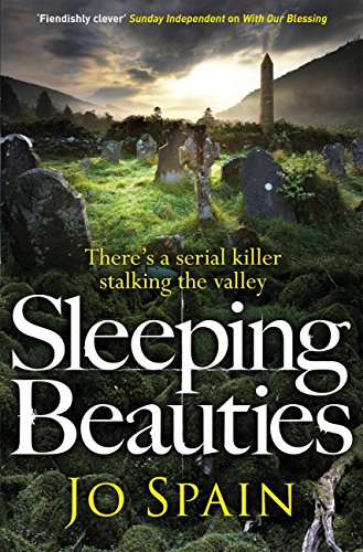 Sleeping Beauties: A chilling serial killer thriller from the critically acclaimed author (An Inspector Tom Reynolds Mystery Book 3) by [Spain, Jo]