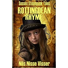 Rottingdean Rhyme: A Sussex Steampunk Tale (Sussex Steampunk Tales)