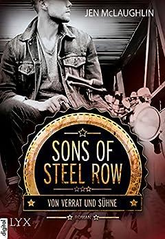 Sons of Steel Row - Von Verrat und Sühne von [McLaughlin, Jen]