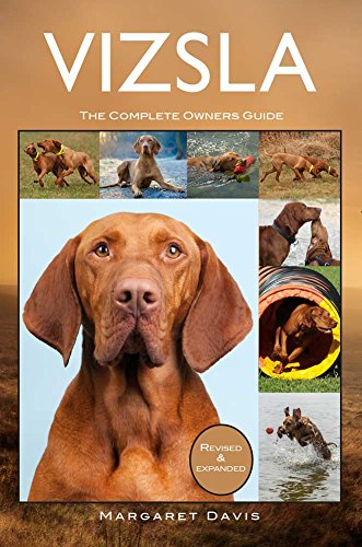 Vizsla: The Complete Owners Guide (English Edition)