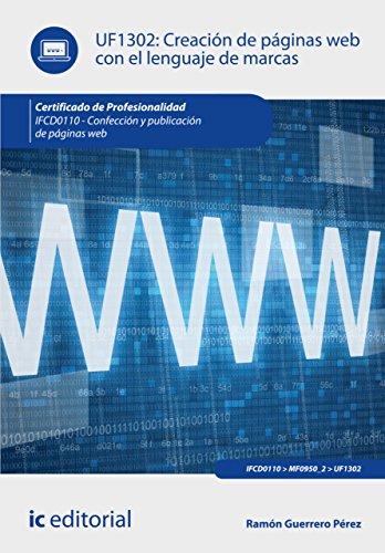 Creación de páginas web con el lenguaje de marcas. IFCD0110 (Spanish Edition)