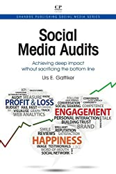 Social Media Audits: Achieving Deep Impact Without Sacrificing the Bottom Line