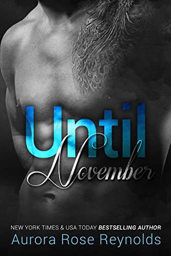 Until November (Until Series Book 1) (English Edition) von [Reynolds, Aurora Rose]
