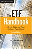 The ETF Handbook: How to Value and Trade Exchange Traded Funds (Wiley Finance) (English Edition)