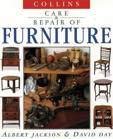 Care and repair of furniture by Jackson, Albert, Day, David (1994) Hardcover