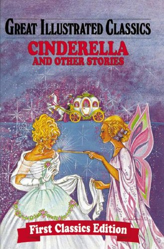 Cinderella & Other Stories (Great Illustrated Classics)