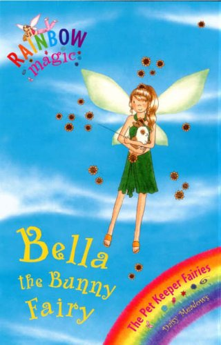 Rainbow Magic: Bella The Bunny Fairy