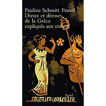 Dieux et Déesses de la Grèce expliqués aux enfants (Expliqué à ...)